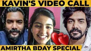 Kavin's Super Cute Video Call to Amirtha