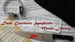 Dark Electronic - Symphonic Music Library