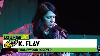 """K. Flay """"Hollywood Forever"""""""