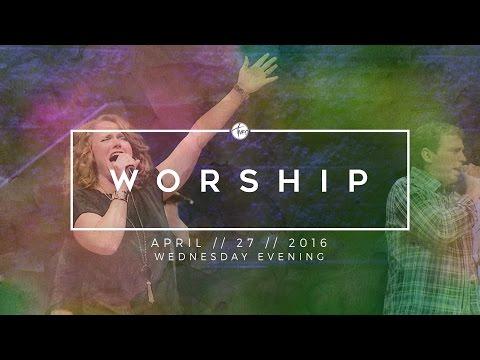 04.27.16 Wednesday Evening Worship