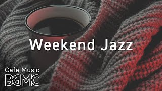 Weekend Jazz - Coffee Jazz Music - Relaxing Jazz Hiphop Music