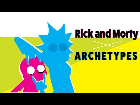 Rick and Morty: Character Archetypes & Metamodernism