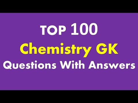 TOP 100 Chemistry GK Questions With Answers