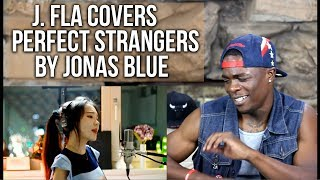 Jonas Blue - Perfect Strangers ( cover by South Korean singer J.Fla ) | Oso's Reaction