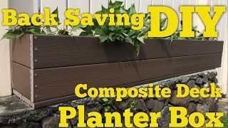 How to make a planter box out of Trex type composite decking from Home Depot. It should theoretically last for many years since ...
