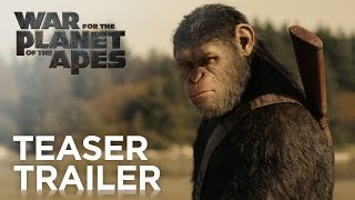 War for the Planet of the Apes | Teaser Trailer [HD] | 20th Century FOX