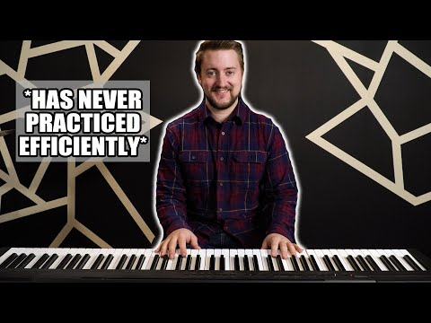How To Practice Efficiently
