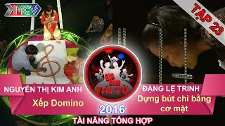 gia dinh tai tu - tap 23  xep do-mi-no  dung but chi bang co mat  21022016