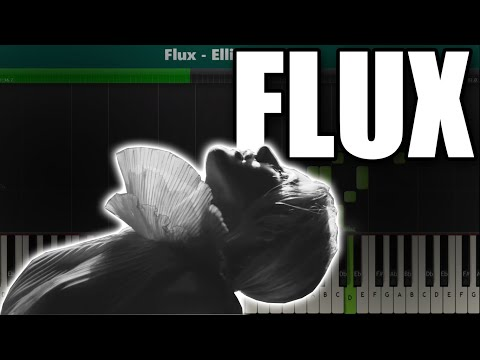 Flux (Ellie Goulding) Piano Tutorial - Sheet Music thumbnail