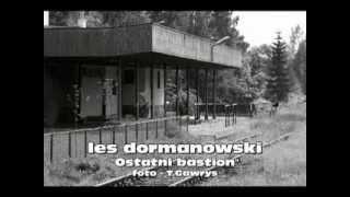 Les Dormanowski - Ostatni bastion