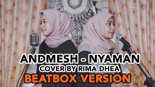 Download Mp3 Andmesh - Nyaman Cover By Rima Dhea  Beatbox Version