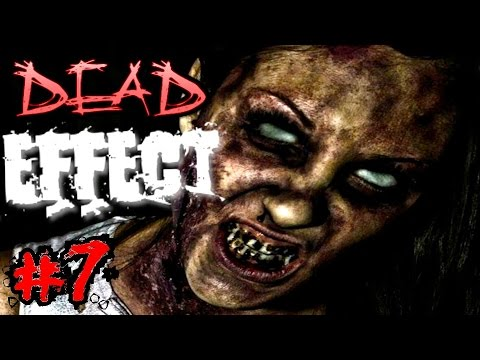 DEAD EFFECT: Zombies In Space!▐ Mission #7 - Propulsion Core