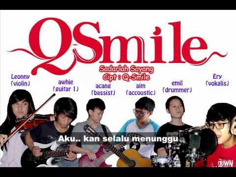Q-Smile - Sadarlah Sayang