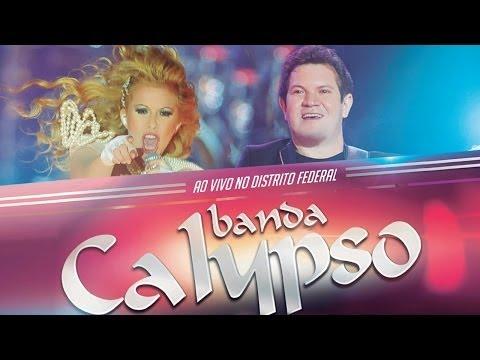 Banda Calypso - Ao vivo no Distrito Federal (DVD Oficial)