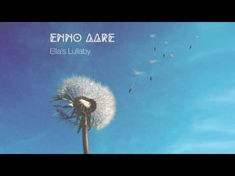 Enno Aare -  Ella's Lullaby