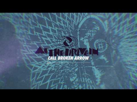 At The Drive In - Call Broken Arrow