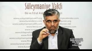 Kuran Sohbetleri Nisa Suresi 13-14.Ayet -2--Abdülaziz BAYINDIR