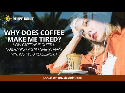 Why Does Coffee Make Me Tired? │How Caffeine Is Quietly Sabotaging Your Energy Levels