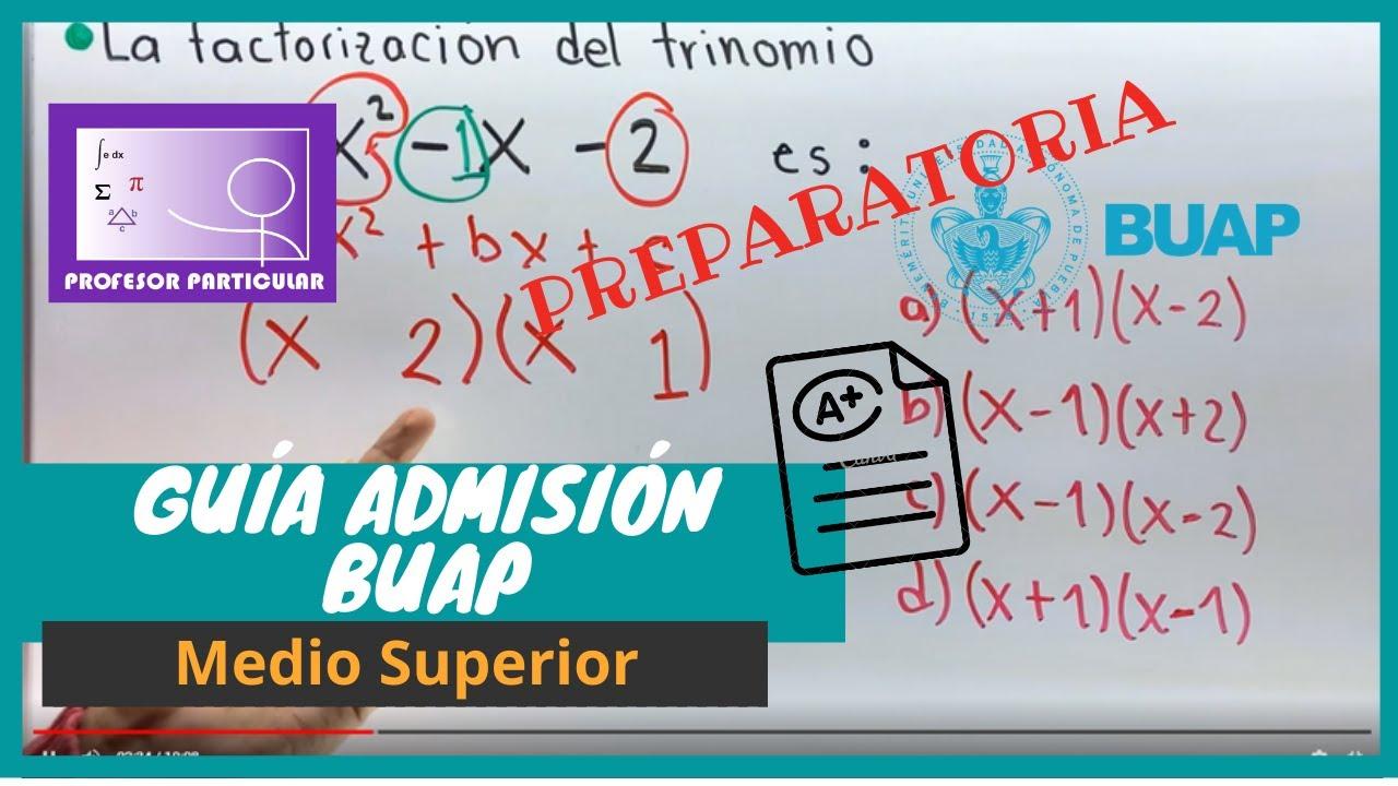 🔵Guía Admisión PREPARATORIA BUAP   Matemáticas   Profesor Particular