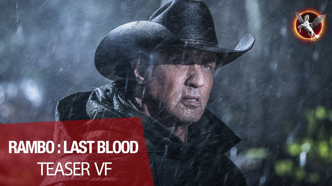 RAMBO : LAST BLOOD - Teaser VF