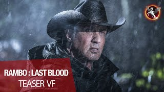 RAMBO : LAST BLOOD - Teaser VF