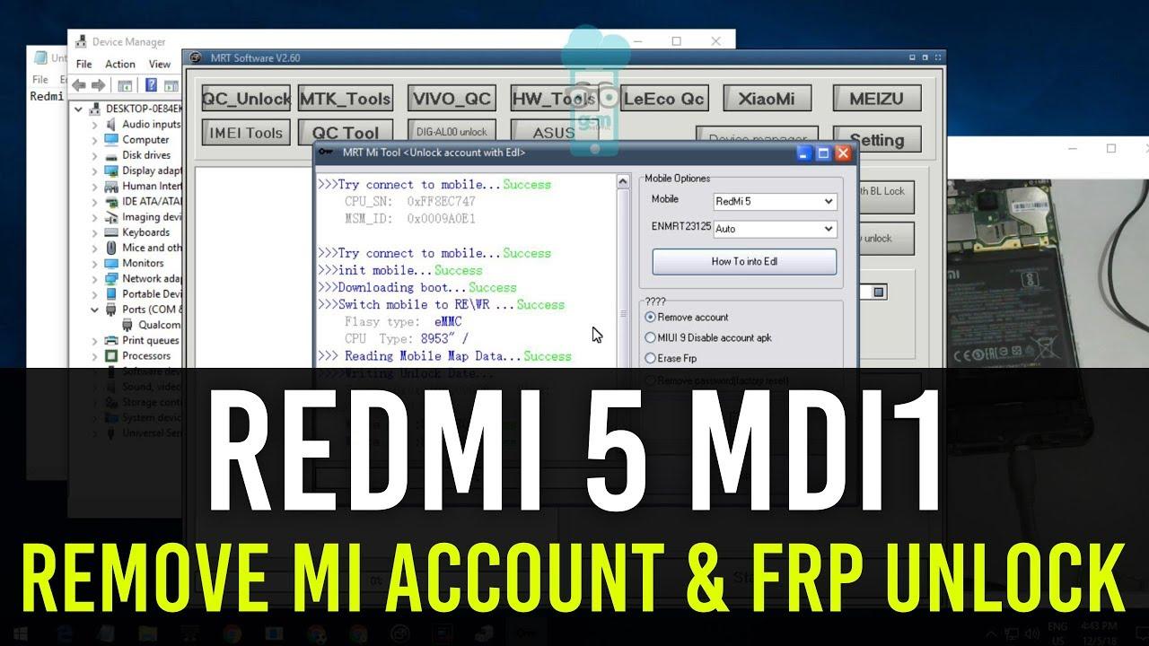 Redmi 5 (MDI1) Remove Mi Account & Frp Lock Mrt Tool