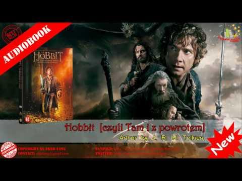 J  R  R  Tolkien   Hobbit, czyli Tam i z powrotem Audiobook Part 2 of 2 © EkerTang