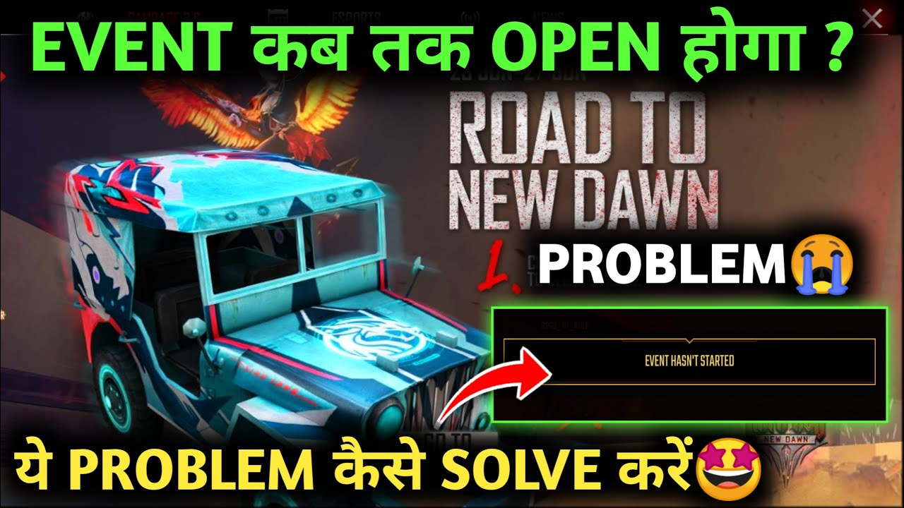 EVENT HASN'T STARTED PROBLEM FREE FIRE 😭| ROAD TO NEW DAWN EVENT IS NOT OPENING |FREE FIRE NEW EVENT