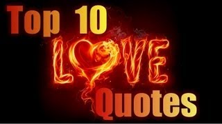 Top 10 Famous Love Quotes-Sayings