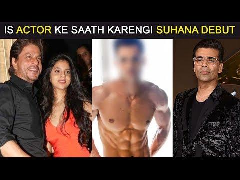 SRK's Daughter Suhana Khan's BOLLYWOOD DEBUT With This TV Actor In Karan Johar's NEXT?