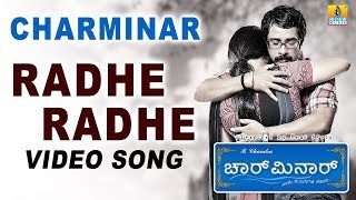 Charminar - Radhe Radhe - Song HD Version - Kannada Movie