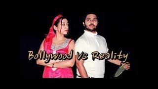 Bollywood Vs Reality   Harsh Beniwal
