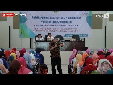 Workshop Peningkatan Kompetensi Pendidik Satuan Paud Kota Tangerang [Tangerang TV]