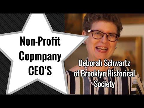 Deborah Schwartz of Brooklyn Historical Society - Non-Profit CEO Interview