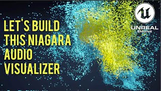 Let's build this Unreal Niagara audio visualizer within 10 minutes