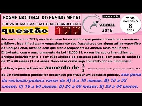 Enem: CURSO MATEMÁTICA ENEM 2016 QUESTÃO 177 PROVA ROSA RESOLVIDA EXAME NACIONAL ENSINO MÉDIO 2ª Aplicação (ProUni)