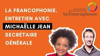 La Francophonie. Entretien avec Michaëlle Jean, Secrétaire générale