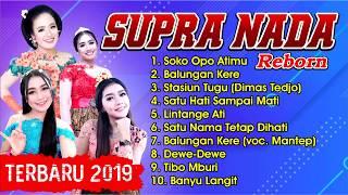 Download lagu FULL SUPRA NADA REBORN LAGU PILIHAN TERBARU 2019