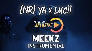 (NR) YA X Lucii - Meekz | Instrumental | Pressplay