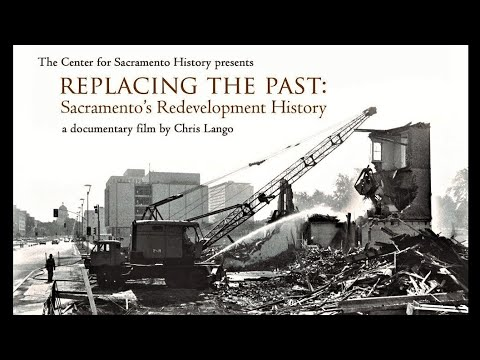 PBS Documentary: Replacing the Past - Sacramento's Redevelopment History