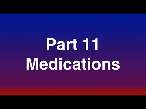 Part 11 of 15 - Medications