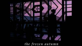The Frozen Autumn - The Twin Planet
