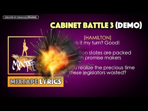 The Hamilton Mixtape - Cabinet Battle 3 (Demo) Music Lyrics