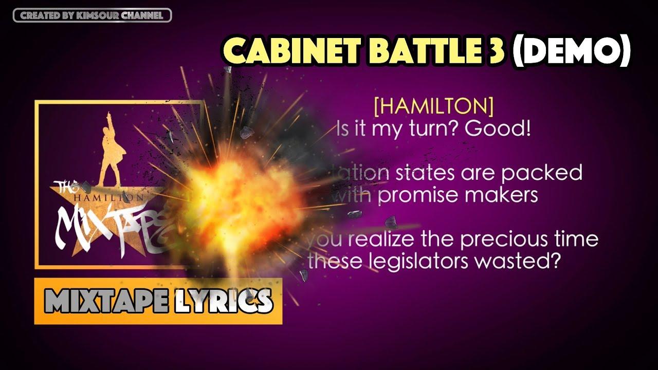 The Hamilton Mixtape - Cabinet Battle 3 (Demo) Music Lyrics - YouTube