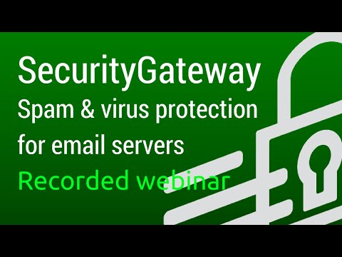 SecurityGateway: Spam and Virus Protection for Email Servers