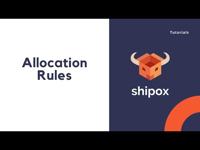 Allocation Rules   Shipox