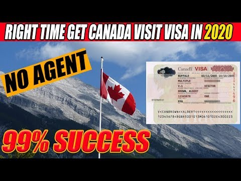 Best Way To Get 99.9% Canada Visit Visa In 2020.