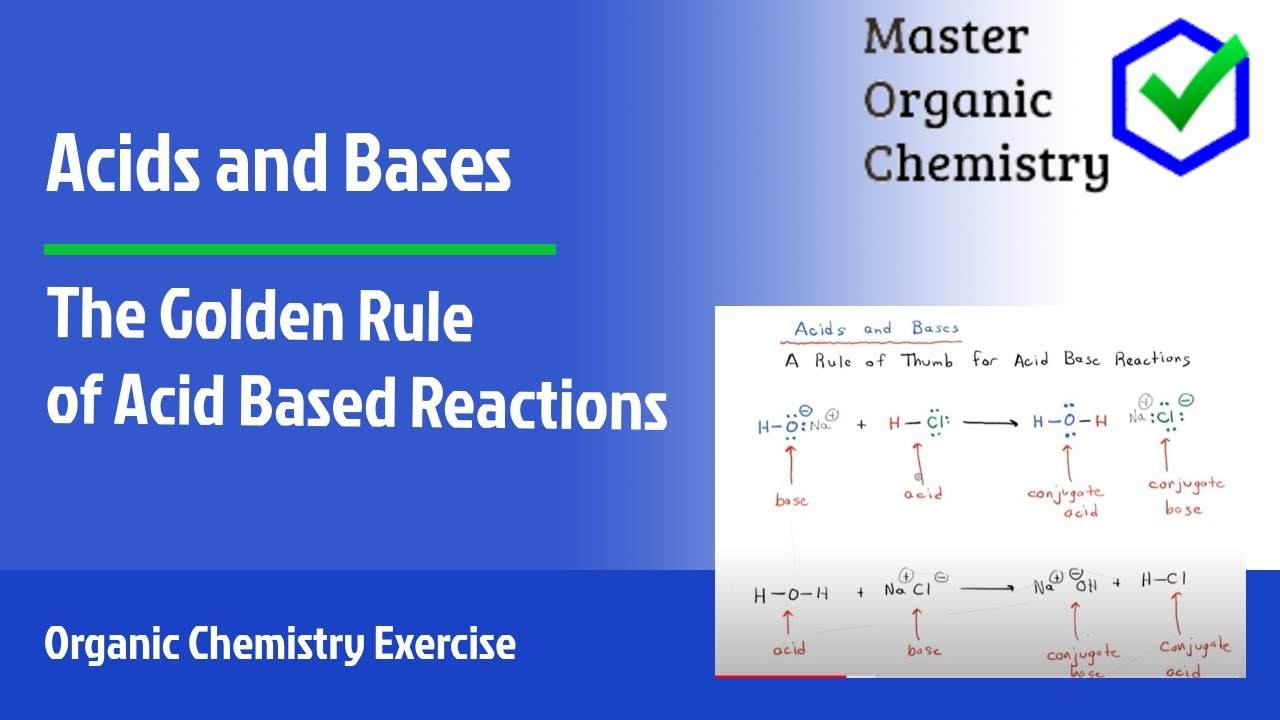 the golden rule of acid base reactions youtube