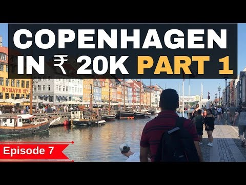 Episode 7 - Copenhagen - In Rs.20,000 Airbnb, Parties, Food, ATM, Sim, Clubs,Public Transport Part 1