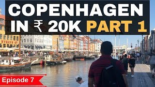 Gambar cover Episode 7 - Copenhagen - In Rs.20,000 Airbnb, Parties, Food, ATM, Sim, Clubs,Public Transport Part 1